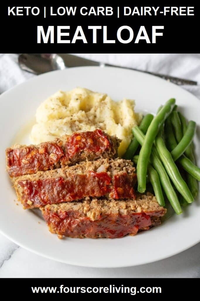 a pinterest pin with a photo of meatloaf and the words keto low carb meatloaf in text at the top