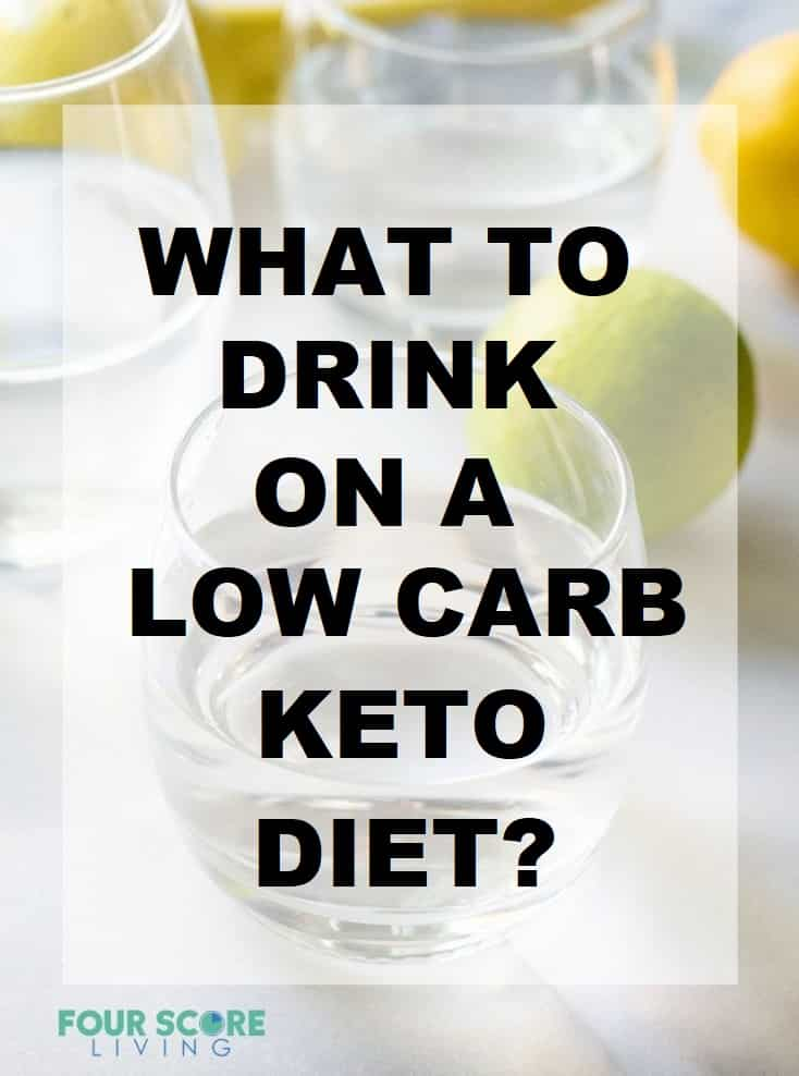 What to drink on a low carb keto diet?