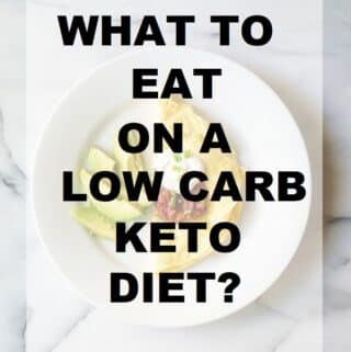 What to eat on a low carb keto diet?