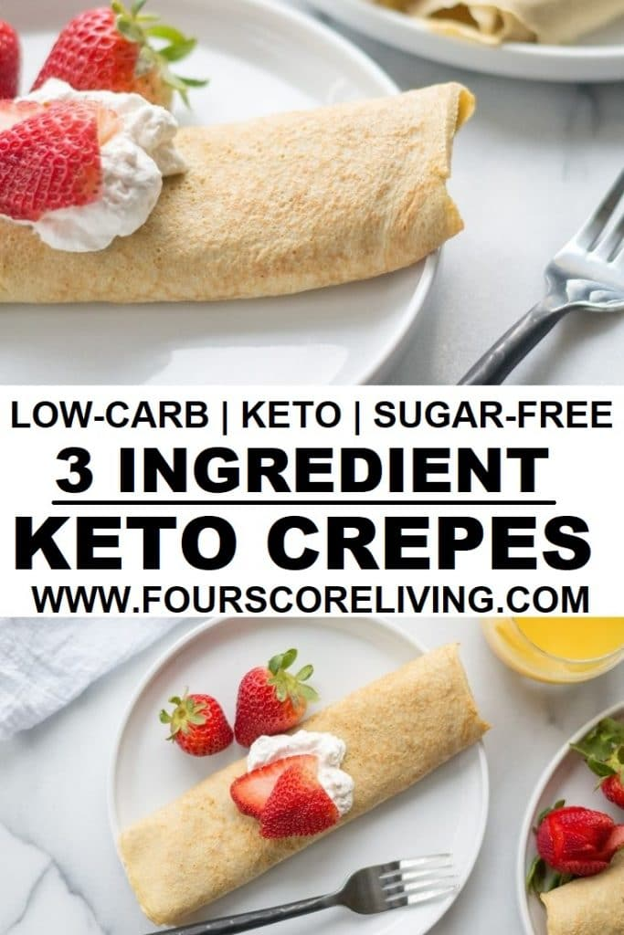 a pinterest pin collage of two photos of crepes with the words low-carb keto sugar-free 3 ingredient crepes in the center in text