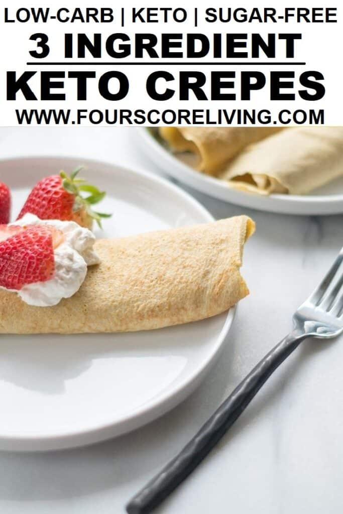 a pinterest pin collage of a photo of crepes with the words low-carb keto sugar-free 3 ingredient crepes in the center in text