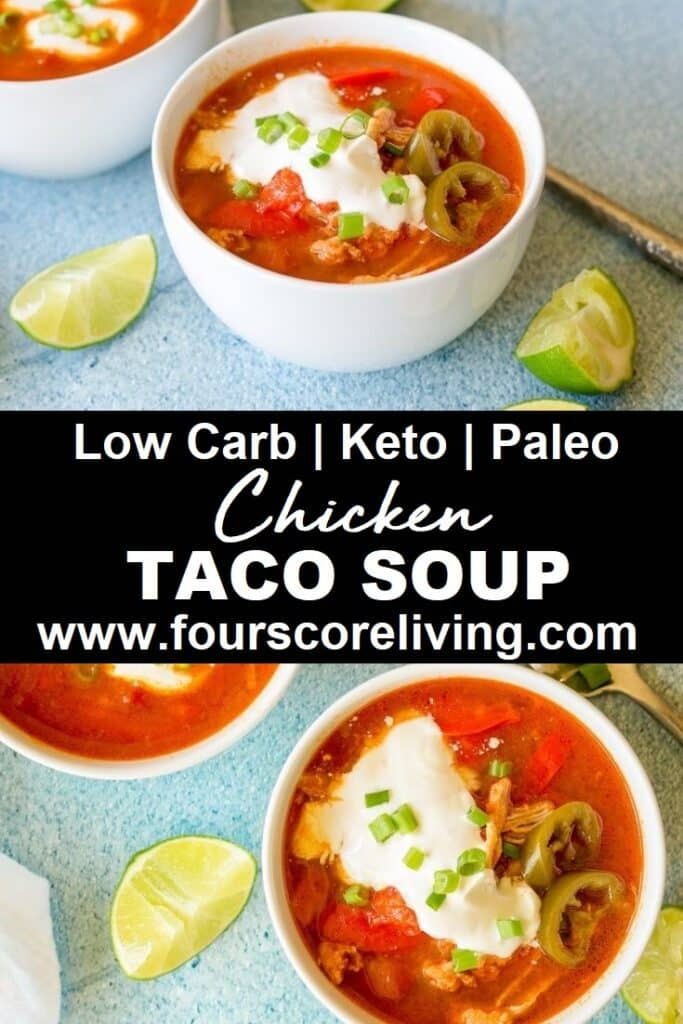 a pinterest pin made from two photos of chicken soup in white bowls with the words low carb ket peleo chicken taco soup in text in the center