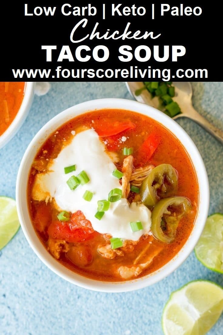 Six ingredient Low Carb Chicken Taco Soup that's healthy, bursting with flavor, and super filling. Top this delightful keto chicken taco soup with your favorite toppings.