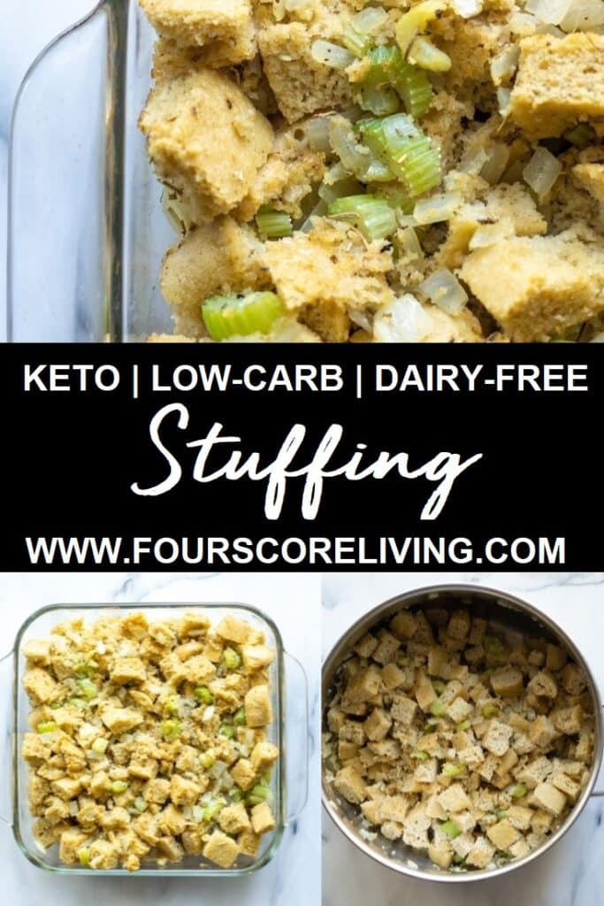 a pinterest pin collage of three photos of stuffing with the words keto low-carb dairy-free stuffing in text in the center