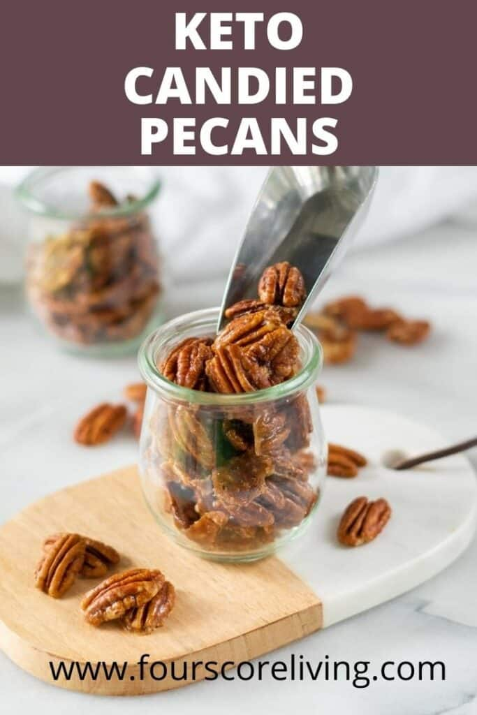 a pinterest pin collage for keto candied pecans