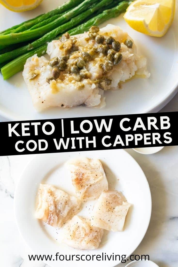 pinnable image of keto cod. Image collage of one uncooked plate of fish and one finished plate of fish with a title.