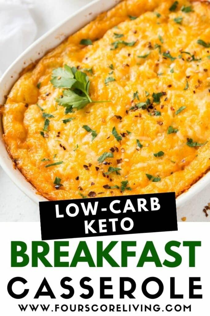pinterest pin collage of a cheesy keto breakfast casserole in an oval casserole pan