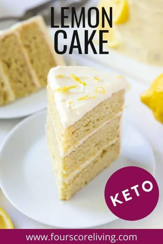 a closeup view of a slice of lemon cake with three layers. Title on image states, Lemon Cake, Keto.